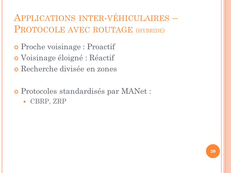 Applications inter-véhiculaires – Protocole avec routage (hybride)