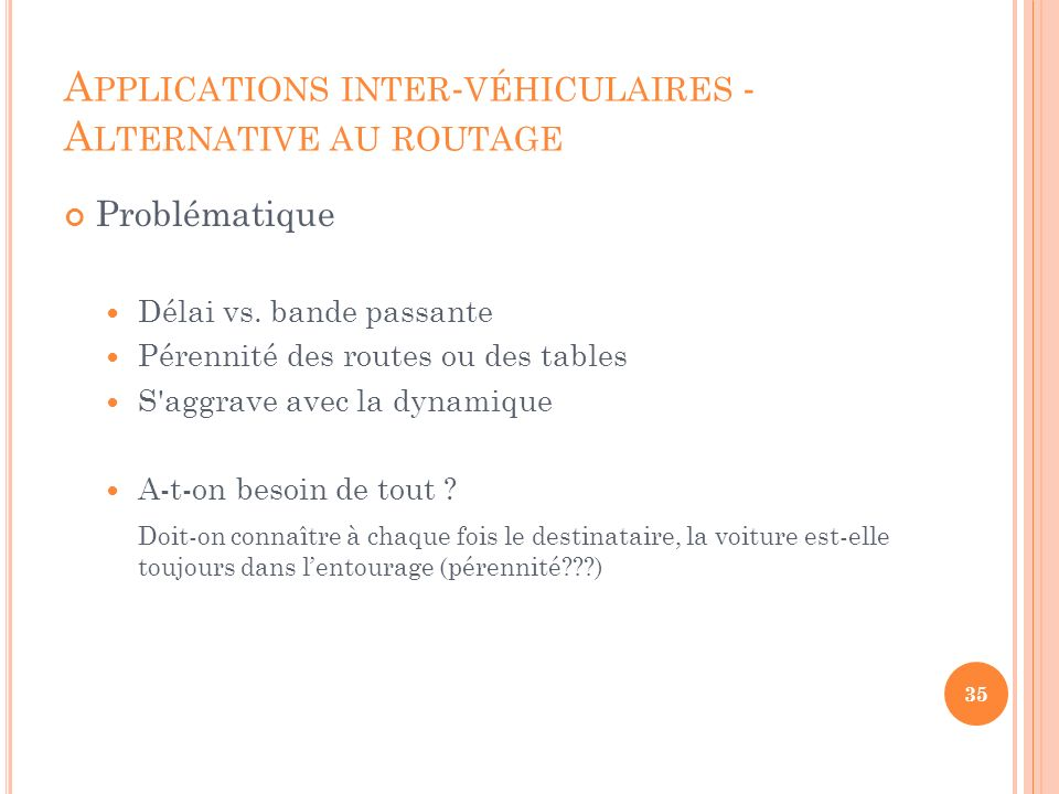 Applications inter-véhiculaires - Alternative au routage