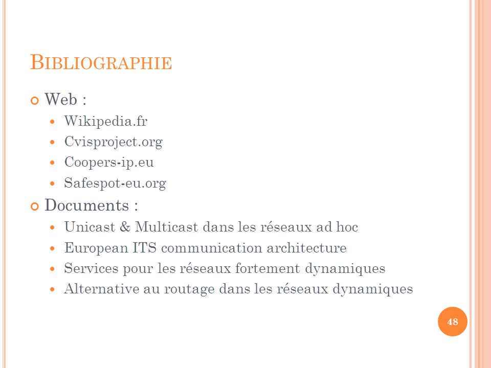 Bibliographie Web : Documents : Wikipedia.fr Cvisproject.org