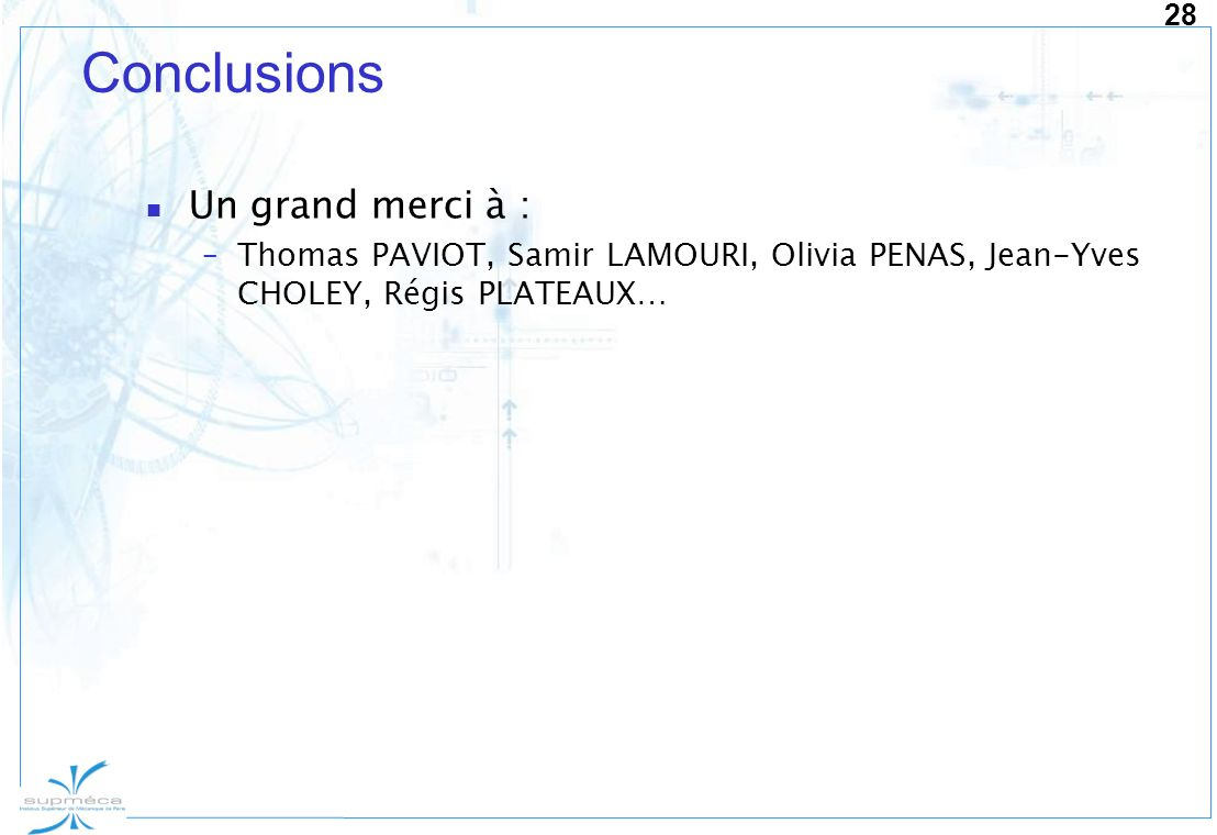 Conclusions Un grand merci à :