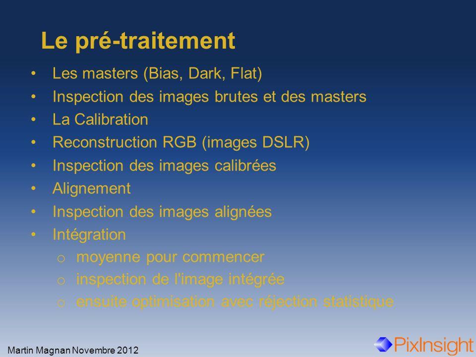 Le pré-traitement Les masters (Bias, Dark, Flat)