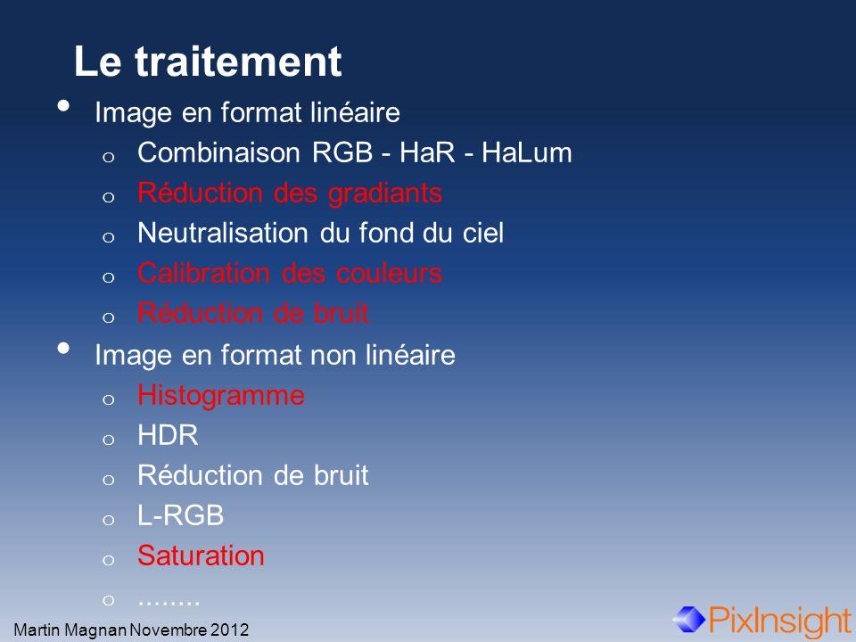 Le traitement Image en format linéaire Combinaison RGB - HaR - HaLum