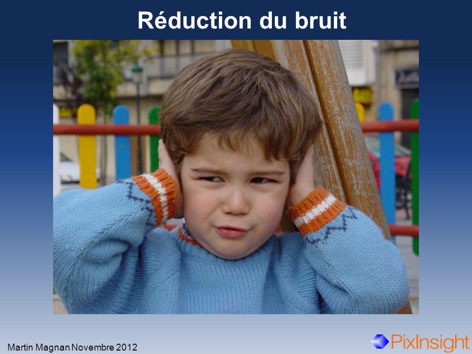 Réduction du bruit Martin Magnan Novembre 2012
