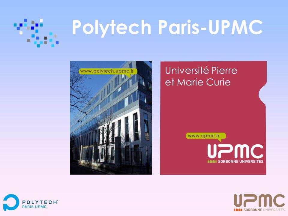 Polytech Paris-UPMC Université Pierre et Marie Curie
