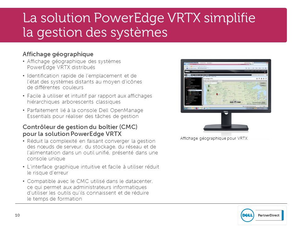 La solution PowerEdge VRTX simplifie la gestion des systèmes