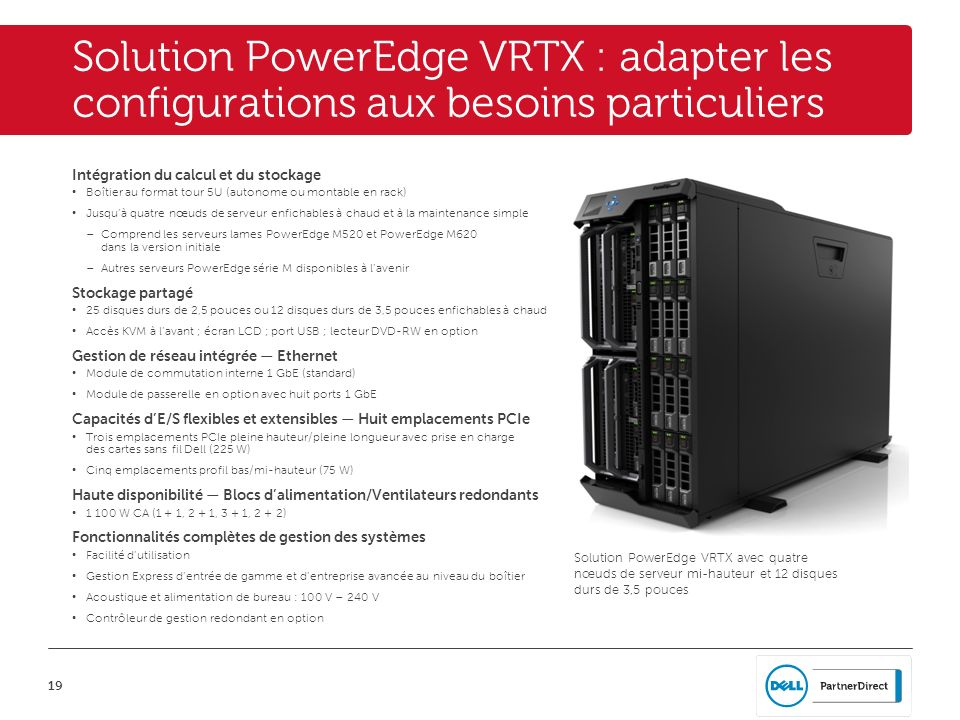 Solution PowerEdge VRTX : adapter les configurations aux besoins particuliers