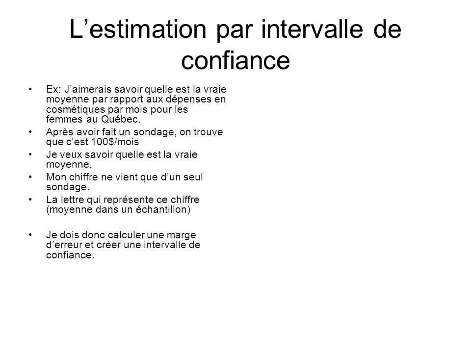 L'estimation par intervalle de confiance