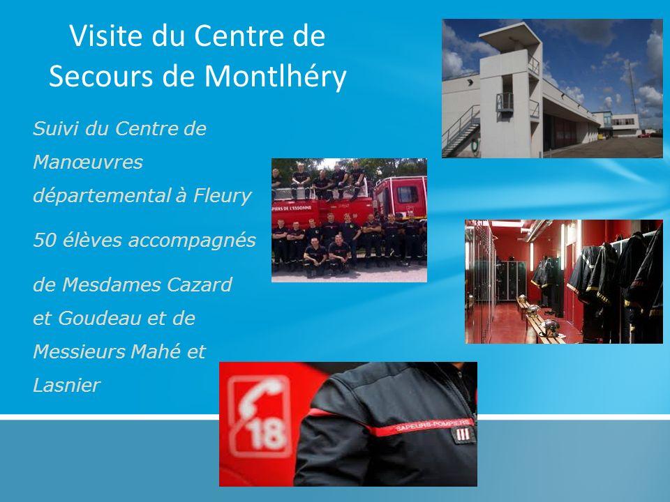 Visite du Centre de Secours de Montlhéry
