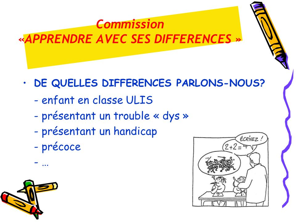 Commission «APPRENDRE AVEC SES DIFFERENCES »