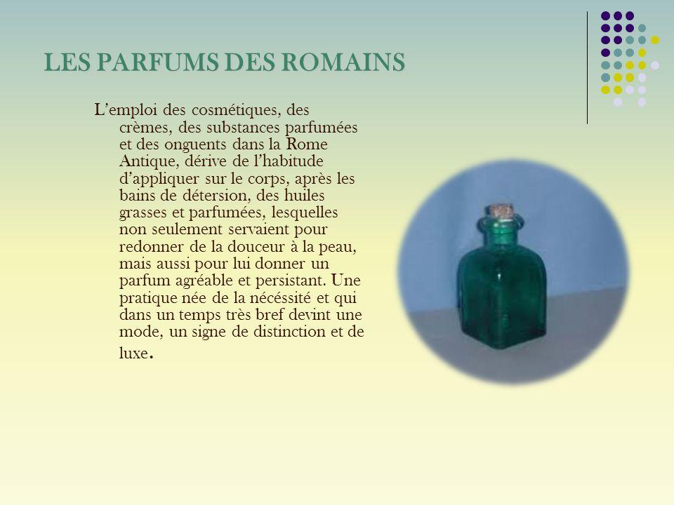 LES PARFUMS DES ROMAINS