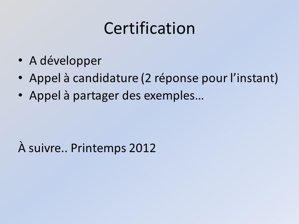 Certification A développer