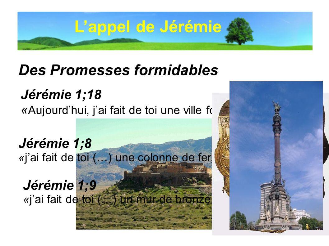 L'appel de Jérémie Des Promesses formidables Jérémie 1;18