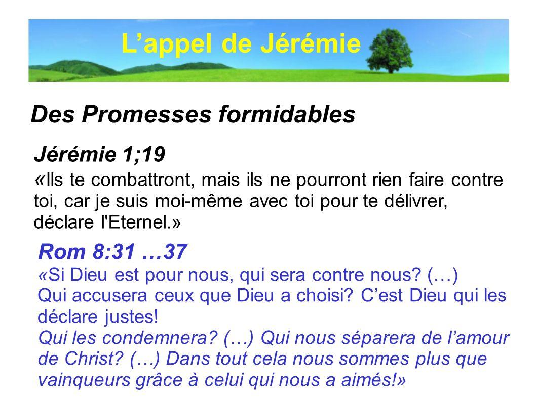 L'appel de Jérémie Des Promesses formidables Jérémie 1;19