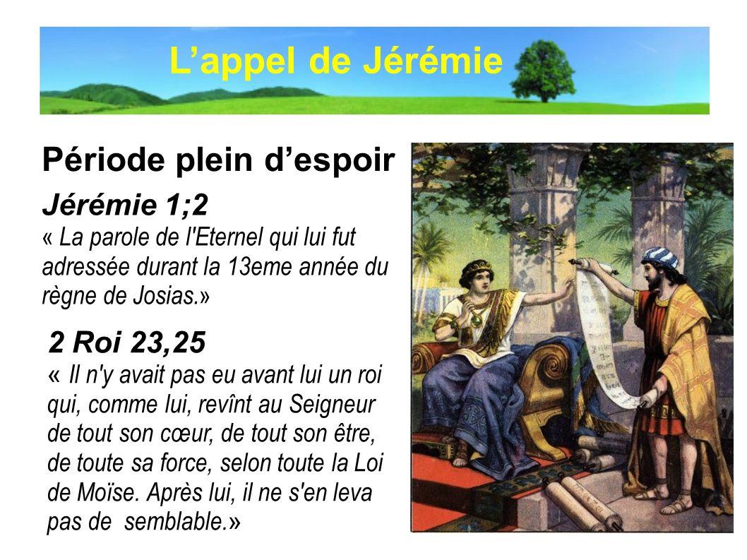L'appel de Jérémie Période plein d'espoir Jérémie 1;2