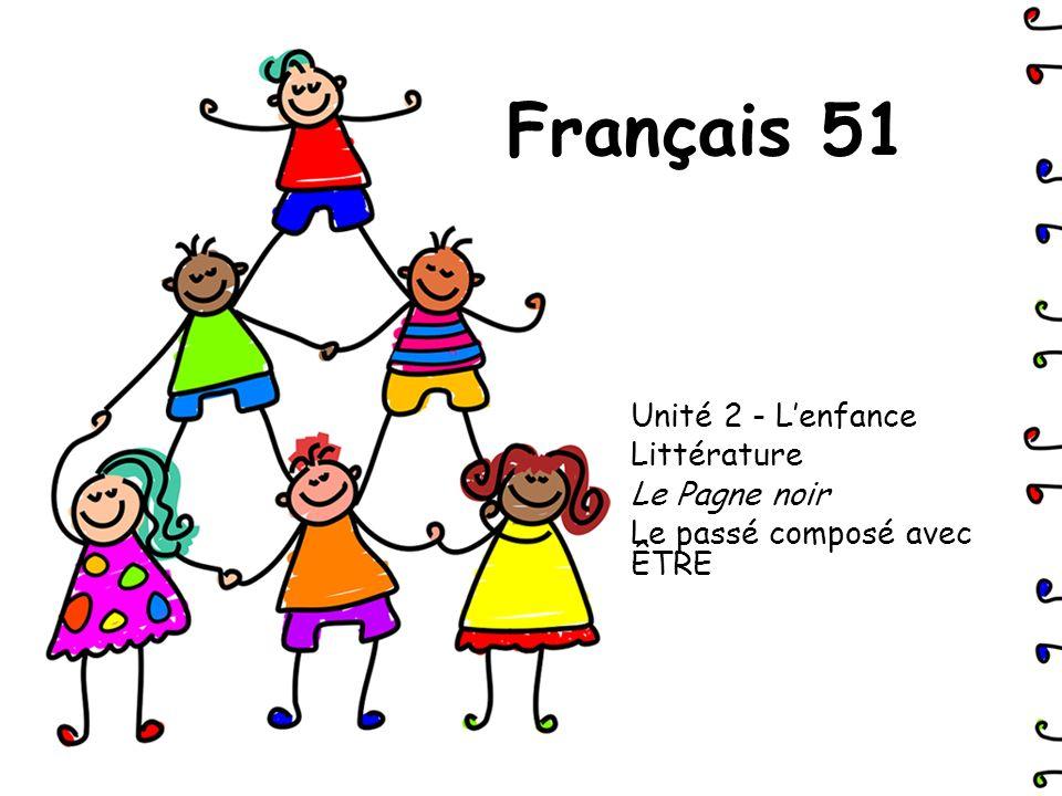 Français 51 Unité 2 - L'enfance Littérature Le Pagne noir