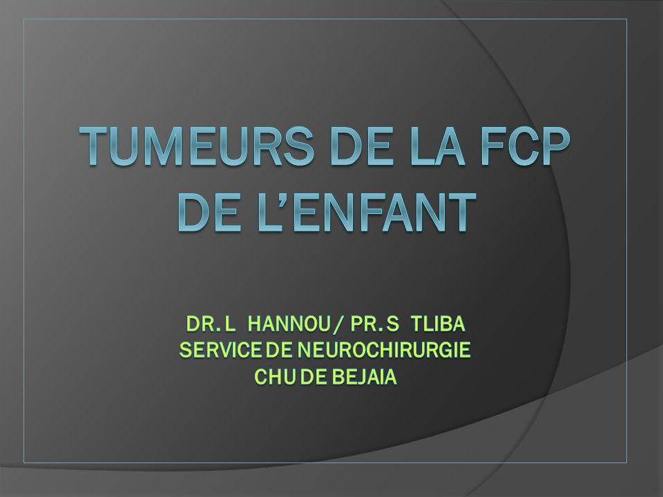 TUMEURS de la FCP DE L'ENFANT dr. l hannou / pr