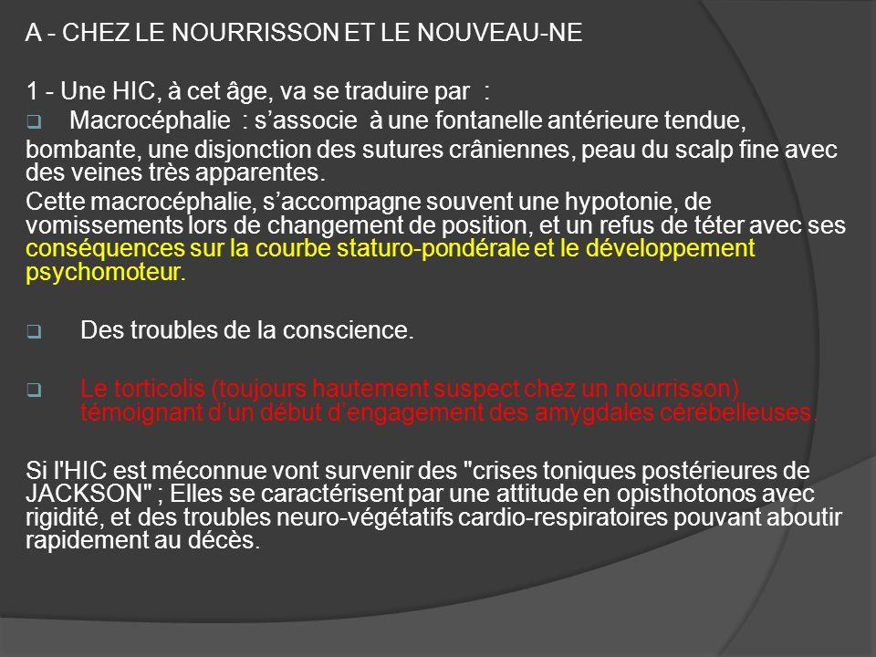 A - CHEZ LE NOURRISSON ET LE NOUVEAU-NE