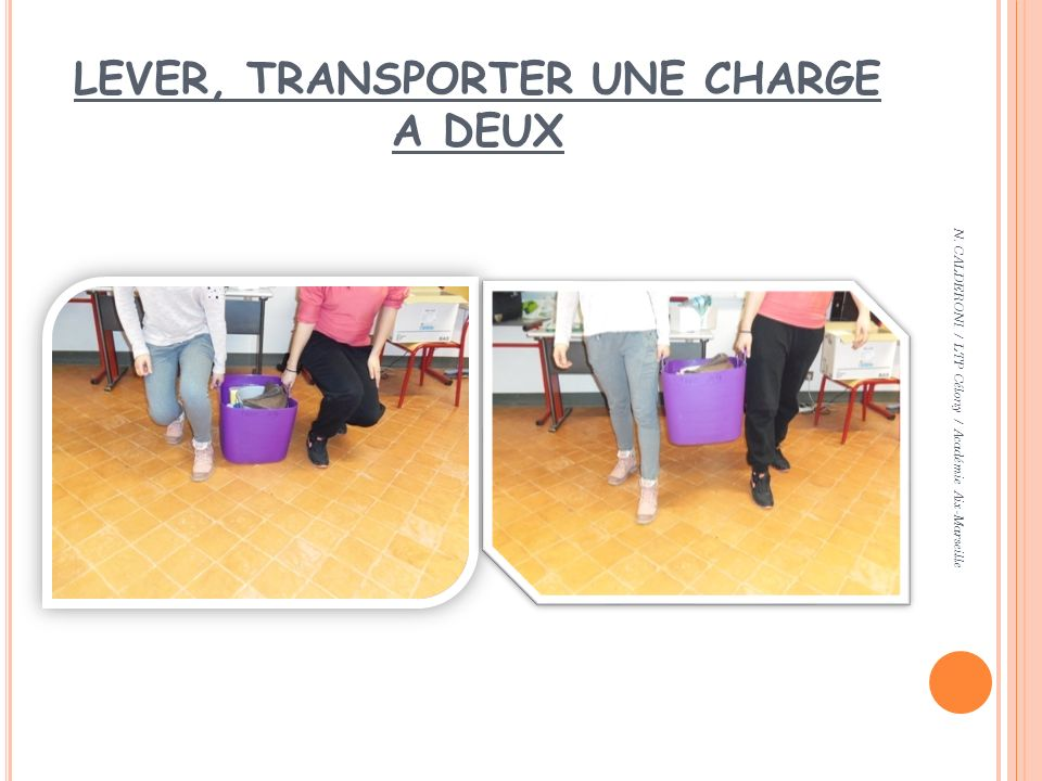 LEVER, TRANSPORTER UNE CHARGE A DEUX