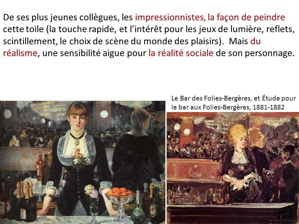 De ses plus jeunes collègues, les impressionnistes, la façon de peindre cette toile (la touche rapide, et l'intérêt pour les jeux de lumière, reflets, scintillement, le choix de scène du monde des plaisirs). Mais du réalisme, une sensibilité aigue pour la réalité sociale de son personnage.