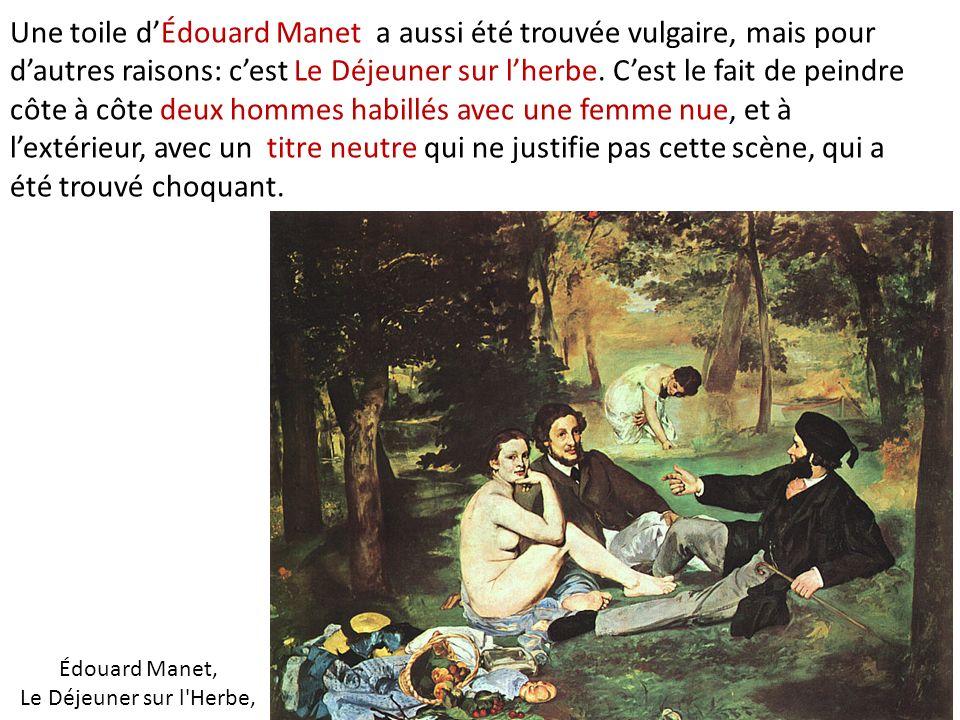 Édouard Manet, Le Déjeuner sur l Herbe,