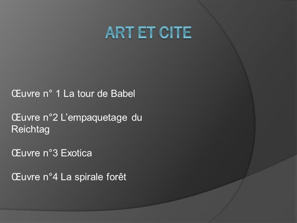 ART ET CITE Œuvre n° 1 La tour de Babel