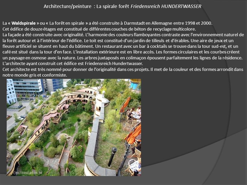 Architecture/peinture : La spirale forêt Friedensreich HUNDERTWASSER