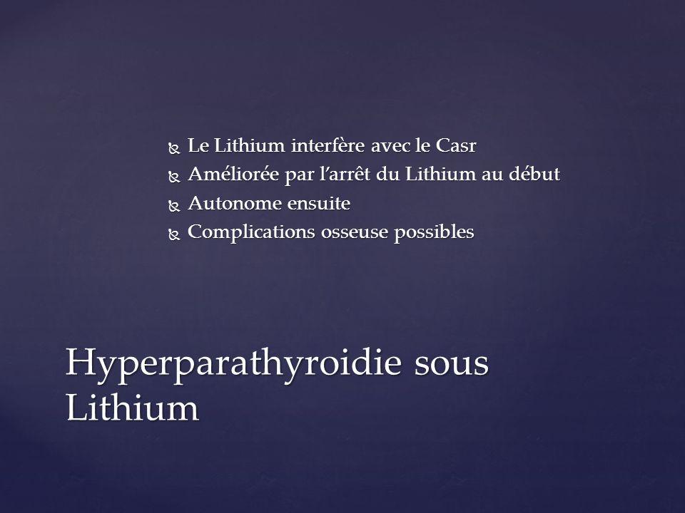 Hyperparathyroidie sous Lithium