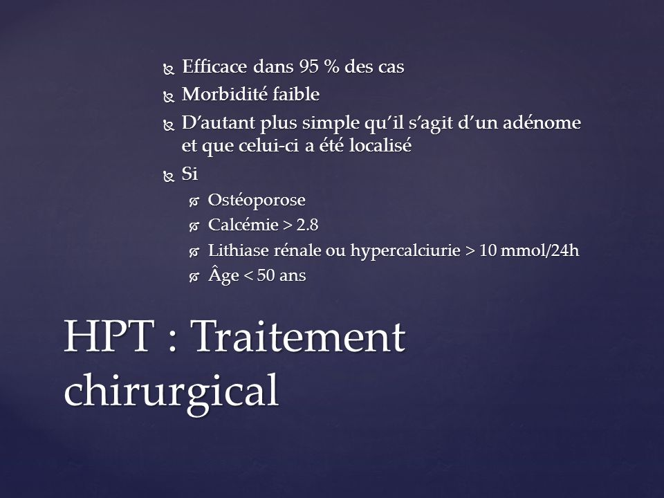 HPT : Traitement chirurgical