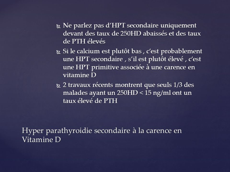 Hyper parathyroidie secondaire à la carence en Vitamine D