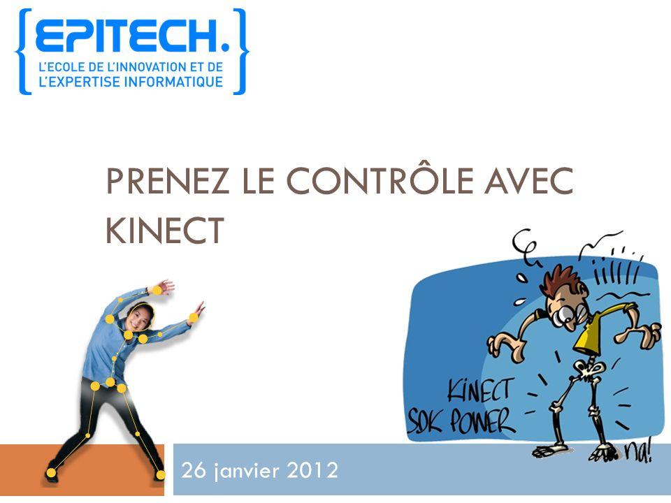 Prenez le contrôle avec Kinect