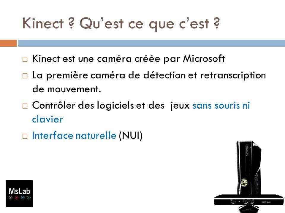 Kinect Qu'est ce que c'est