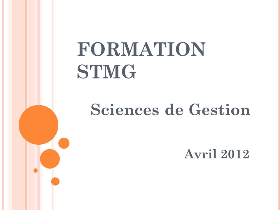 FORMATION STMG Sciences de Gestion Avril 2012