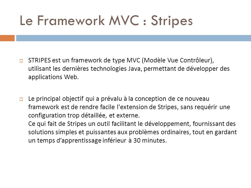 Le Framework MVC : Stripes