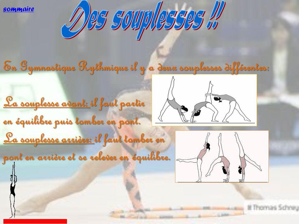 En Gymnastique Rythmique il y a deux souplesses différentes: