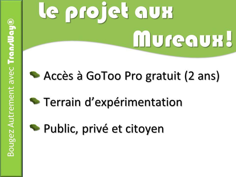 Le projet aux Mureaux! Accès à GoToo Pro gratuit (2 ans)