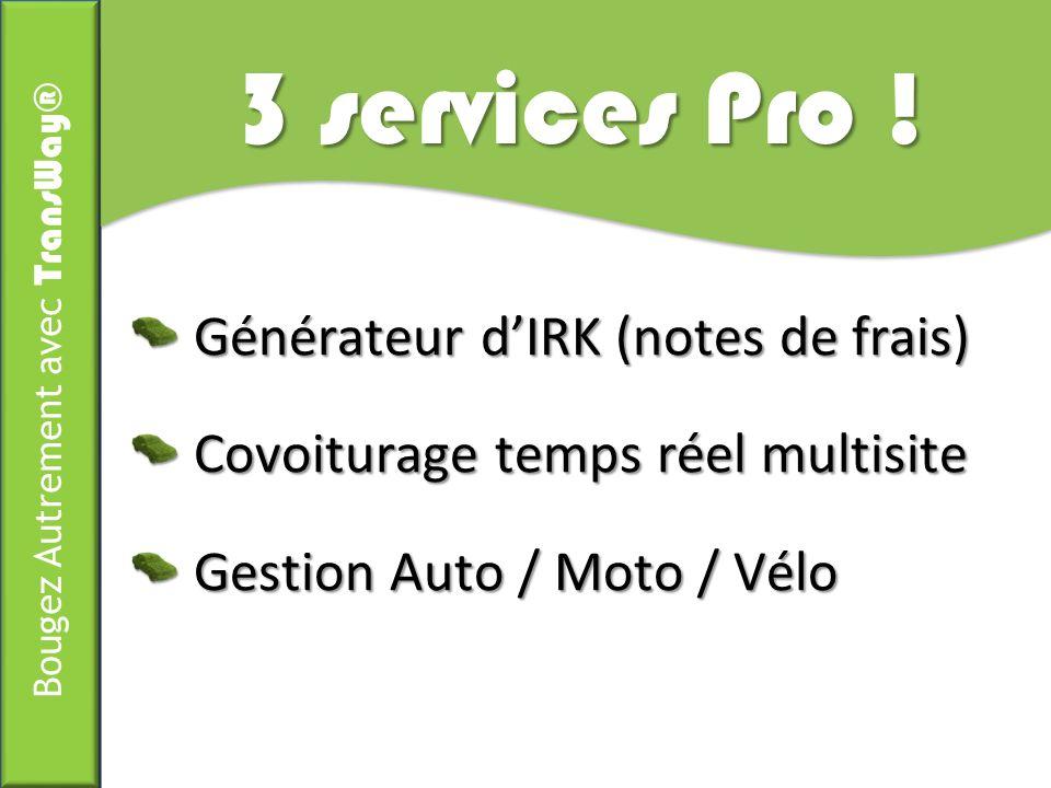 3 services Pro ! Générateur d'IRK (notes de frais)