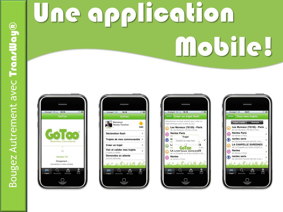 Une application Mobile!