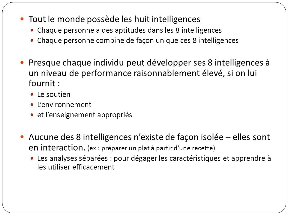 Tout le monde possède les huit intelligences