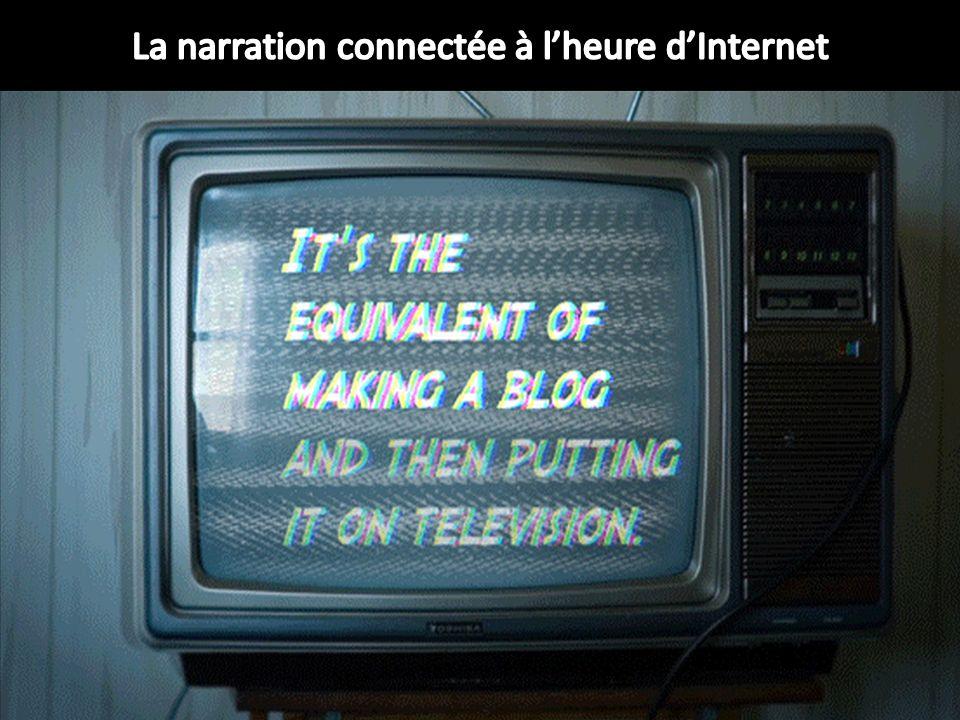 La narration connectée à l'heure d'Internet