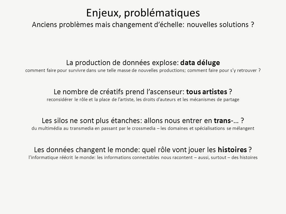 Enjeux, problématiques Anciens problèmes mais changement d'échelle: nouvelles solutions