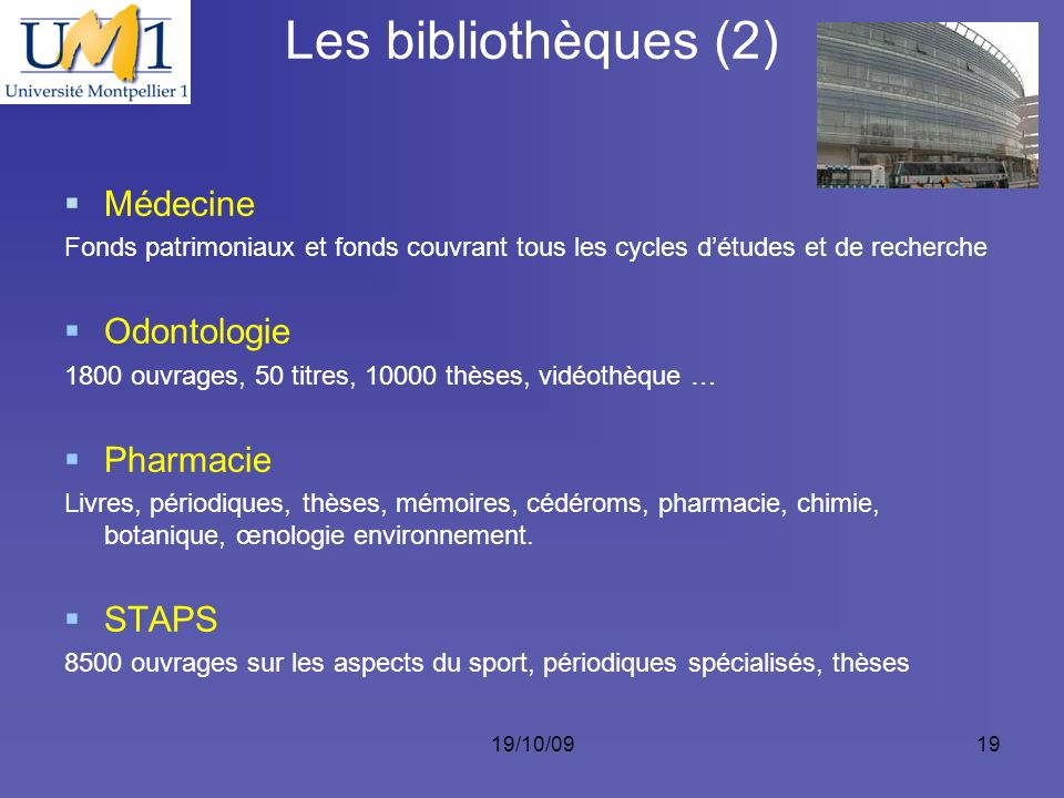 Les bibliothèques (2) Médecine Odontologie Pharmacie STAPS