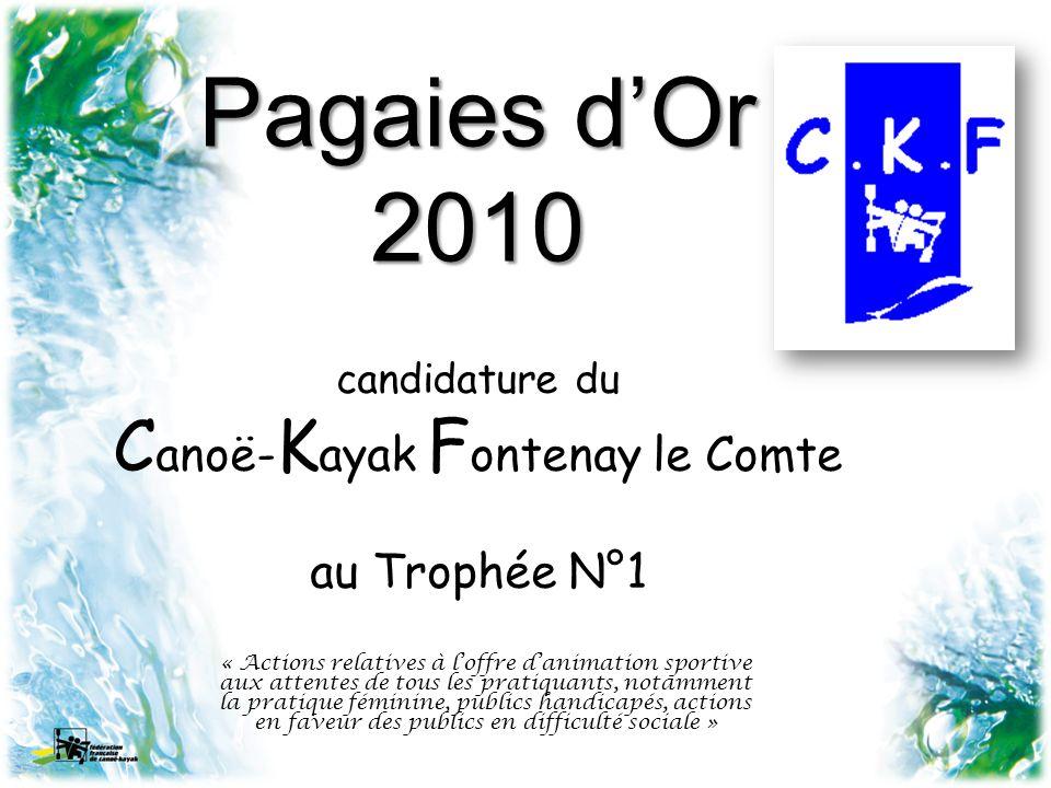 candidature du Canoë-Kayak Fontenay le Comte au Trophée N°1