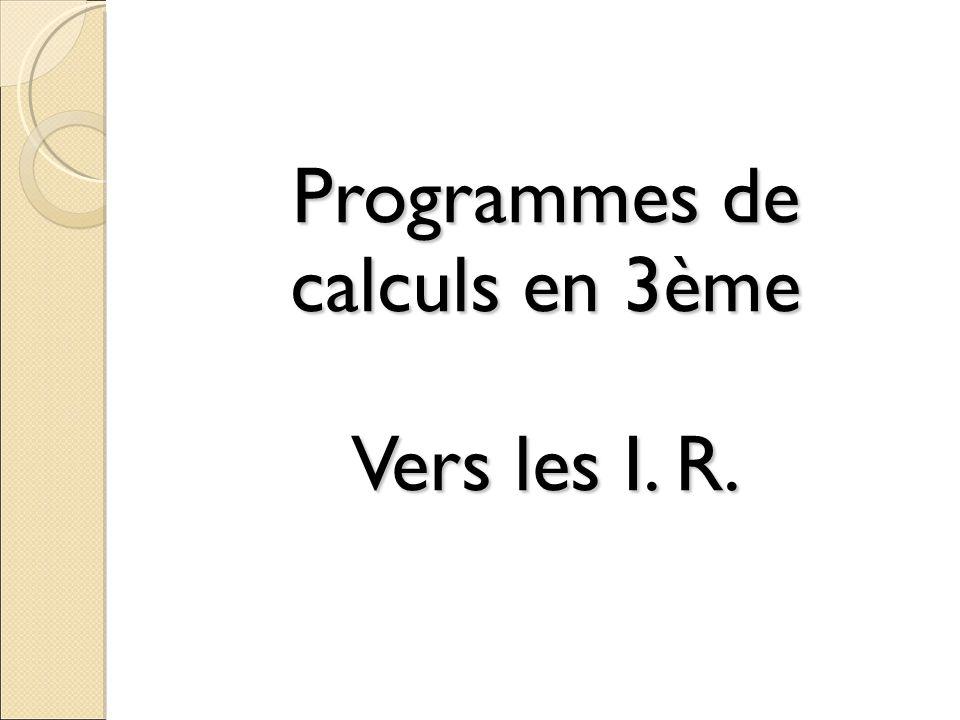 Programmes de calculs en 3ème