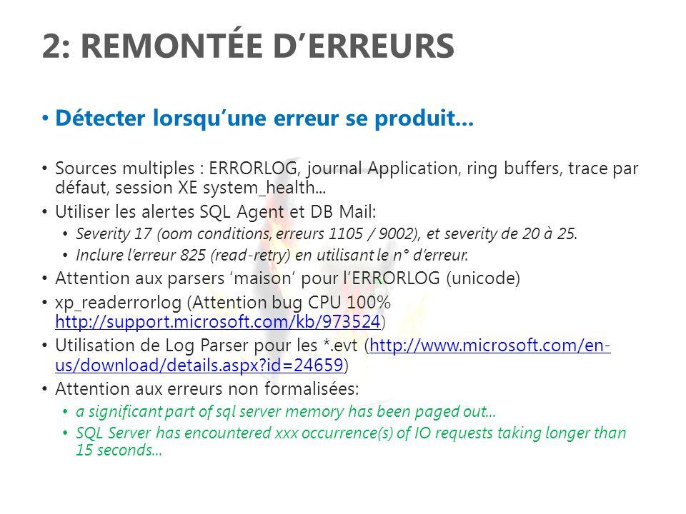 2: Remontée d'erreurs Détecter lorsqu'une erreur se produit...