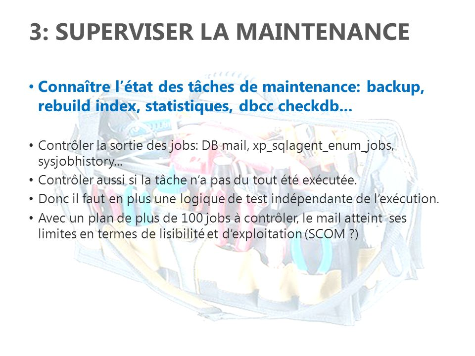 3: Superviser la maintenance