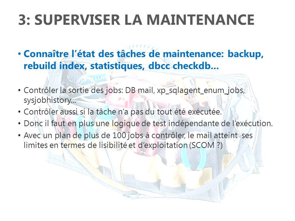 3: Superviser la maintenance