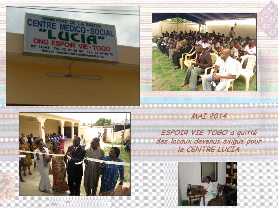 MAI 2014 ESPOIR VIE TOGO a quitté des locaux devenus exigus pour le CENTRE LUCIA