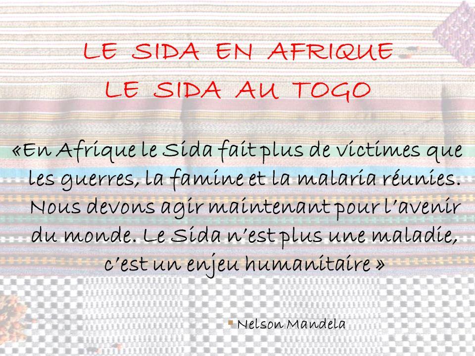 LE SIDA EN AFRIQUE LE SIDA AU TOGO