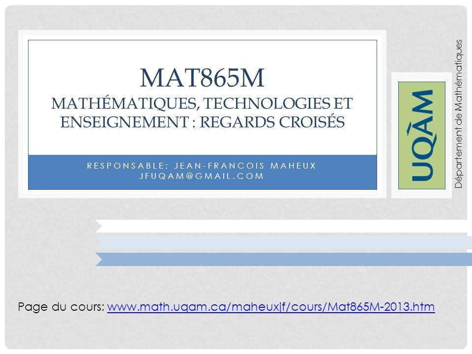 MAT865M Mathématiques, technologies et Enseignement : Regards croisés