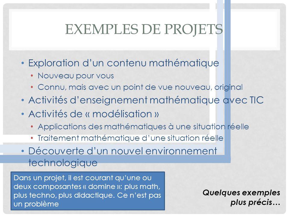 Exemples de projets Exploration d'un contenu mathématique